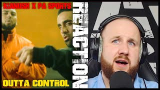 KIANUSH x PA SPORTS - Outta Control I REACTION