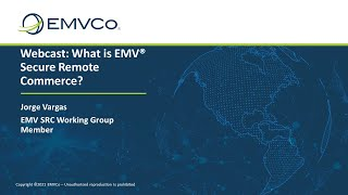 Webcast: What is EMV® Secure Remote Commerce?