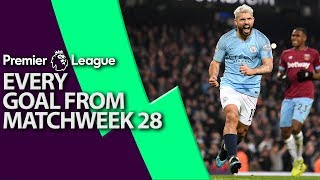 Every goal from Premier League Matchweek 28 | NBC Sports