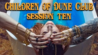 Children of Dune Club Session 10