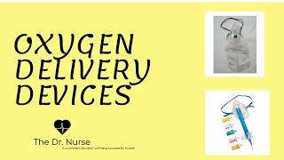 Which oxygen delivery device should I choose?