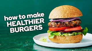 How to make healthier burgers