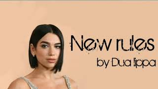 Dua lippa - new rules (lyrics video)