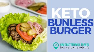 Keto bunless burgers - the perfect family friendly keto meal!