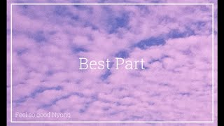 Best part- H.E.R.(ft.Daniel Caesar) | Covered by Nyong