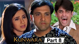 Kunwara- Superhit Bollywood Comedy Movie - Part 8 - Govinda | Urmila Matondkar | Johnny Lever