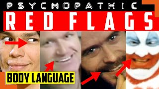 Watch How These Psychopaths Act Psychopathic - Body Language & Behavioral Red Flags To Spot One