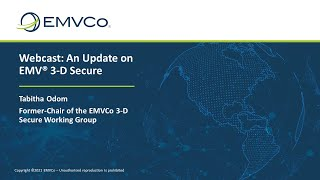 An update on EMV® 3-D Secure webcast