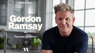 Gordon Ramsay Teaches Cooking | Official Trailer | MasterClass