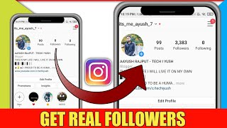 Get Real Instagram Followers Easily | Fast way to increase Instagram followers | Techiyush