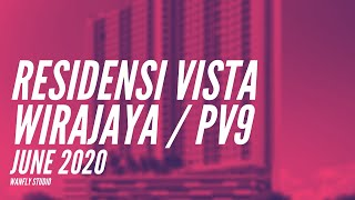 RESIDENSI VISTA WIRAJAYA & PV9 - CONSTRUCTION PROGRESS - JUNE 2020 UPDATES - WELCOME BACK MAVIC MINI