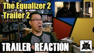 TRAILER REACTION - The Equalizer 2 Trailer 2 by Alex Yu