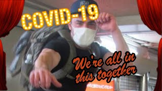 We're All In This Together (COVID-19 in America)