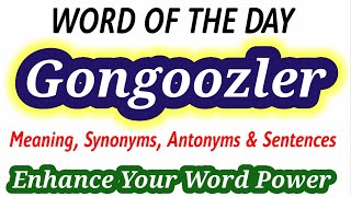 Meaning of Gongoozler in English and Hindi || Synonyms and Antonyms of Gongoozler || Word of the Day