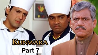 Kunwara- Superhit Bollywood Comedy Movie - Part 7 - Govinda | Urmila Matondkar | Johnny Lever