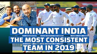Dominant India The Most Consistent Team in 2019