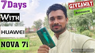 HUAWEI Nova 7i | After 7 day used complete review ,with pros and cons in urdu | giveaway annouced😍