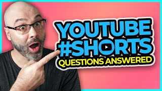 YouTube Shorts - Your Questions Answered!