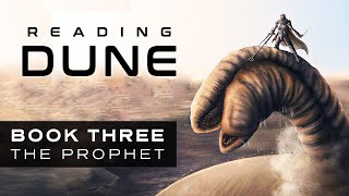 DUNE Book Reaction Before DUNE 2021 (Book 3: The Prophet)