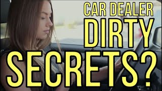 SECRETS OF CAR DEALERS: 6 Things They DON'T Want You to Know: Auto Expert Kevin Hunter