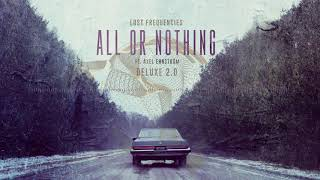 Lost Frequencies feat. Axel Ehnström - All Or Nothing (Deluxe 2.0)
