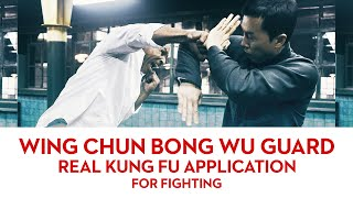 How To Use Wing Chun Bong Wu Guard for Fighting (Donnie Yen Ip Man) 詠春膀護手