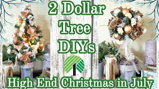 Christmas in July DIY || High End Dollar Tree DIY  || DIY Christmas Topiaries
