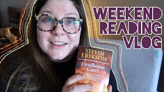 Weekend Reading Vlog | Finishing Deadhouse Gates | Malazan Book #2 | Dec 20th- Dec 23rd | 2019