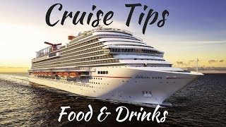 Cruise Tips: Food & Drinks