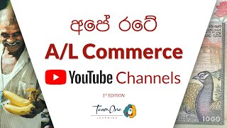 Sri Lankan YouTube Channels for A/L Commerce Students | Online Education | TeamOne Learning