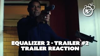 The Equalizer 2: Our Reaction to Trailer #2