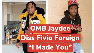 OMB Jaydee Diss Fivio Foreign Responds To Selfmade Video By Fivio