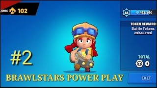 BRAWL STARS POWER PLAY #2