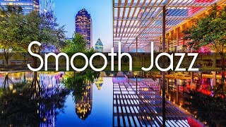 Smooth Jazz Chillout Lounge • Smooth Jazz Saxophone Instrumental Music for Relaxing, Dinner, Study