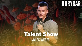 Ten-Year-Olds Don't Have Talent. Myles weber