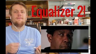 The Equalizer 2 Trailer 2 Reaction!
