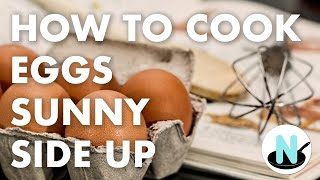How to Cook Eggs Sunny Side Up Without Sticking - A New Cook