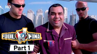 Fool N Final - Superhit Bollywood Comedy Movie - Part 1 - Paresh Rawal, Johnny Lever - Sunny Deol