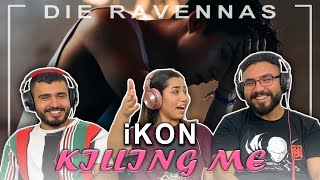 Reaktion auf iKON - KILLING ME (죽겠다) | Die Ravennas
