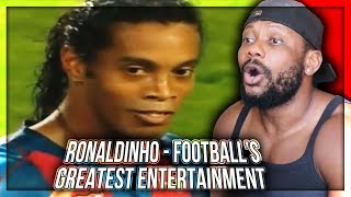 Ronaldinho - Football's Greatest Entertainment REACTION!!!