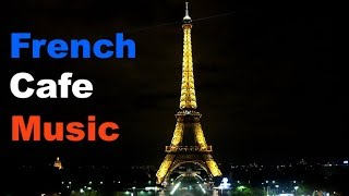 Cafe Music: 3 Hours of Cafe Music Playlist with Cafe Music 2019 and Cafe Music 2018