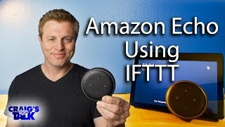 Amazon Echo & Alexa IFTTT - How to use with Echo and Smart Home