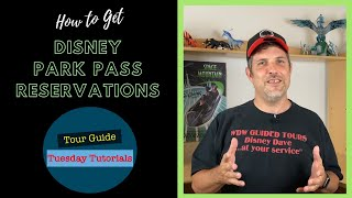 How to get Disney Park Pass Reservations!