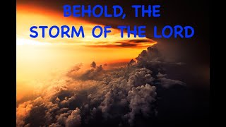 Jeremiah 23: The Storm of the LORD part 1