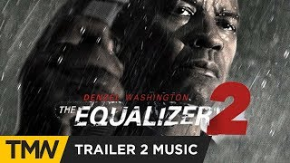 Equalizer 2 - Trailer 2 Music - Colossal Trailer Music  - Evolving Species