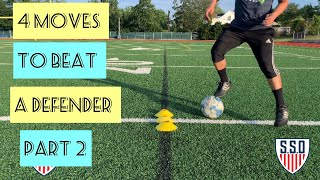 The Best 4 Moves To Help You Beat A Defender Part 2 | #22 |