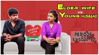 Elder Wife vs Young Husband | Web Series | Ep-5 | Light House
