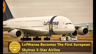 Lufthansa Becomes The First European Skytrax 5-Star Airline : Jetline Marvel.