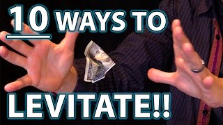 10 Ways to LEVITATE!! (Epic Magic Trick How To's Revealed!)