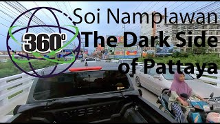 360 Pattaya  Thailand 2020 - Part 2/ Heading to the Dark side